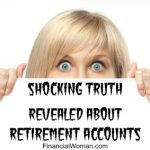 Retirement Accounts: Shocking Truth Revealed